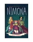 Cover of Nimona by Noelle Stevenson, featuring Nimona and two other hand drawon characters on a blue background