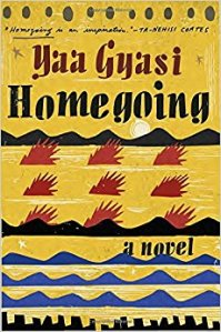 Cover of Homegoing by Yaa Gyasi featuring fire and water thematic imagery