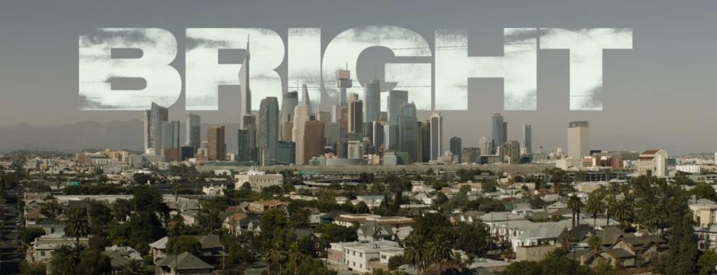 The title Bright behind a futuristic LA skyline